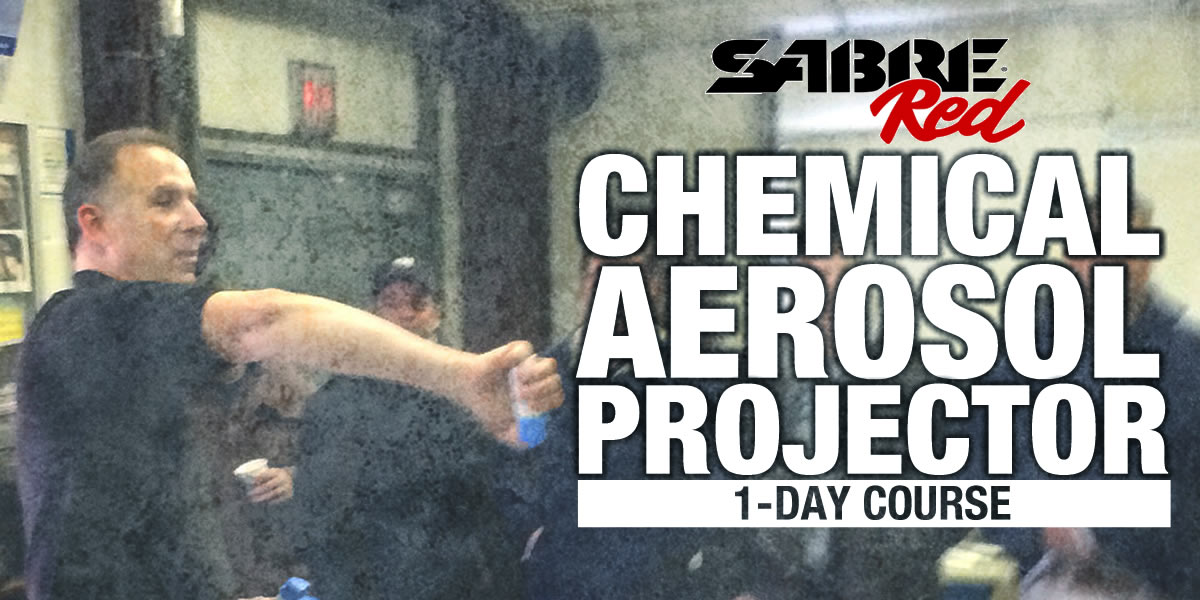 Sabre Chemical Aerosol Projector Course