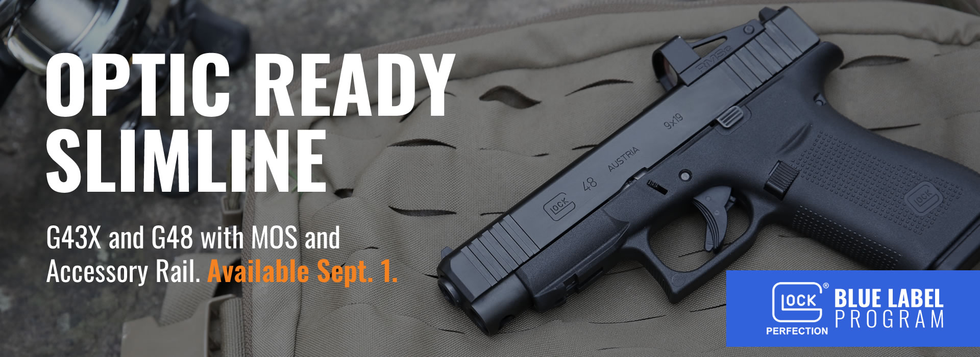 Glock 43x and 48 MOS Slimline Blue Label Pistols - Available September 1st, 2020