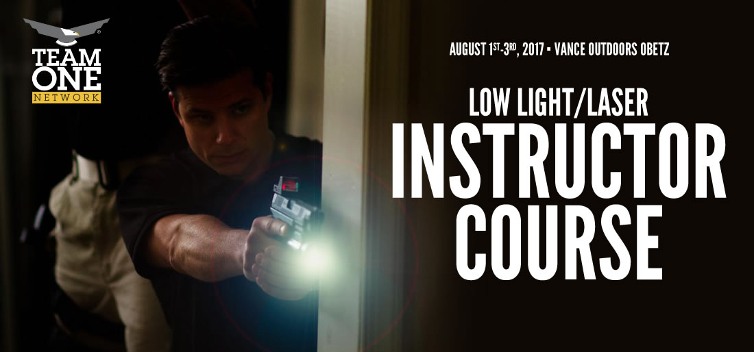 Team One Network Low Light/Laser Instructor Course